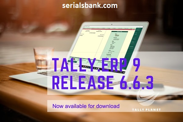 Tally ERP 9 [v6.6.3] Crack + Activation Key [Latest Version] Free Download